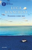 Bianchini Luca - Nessuno come noi