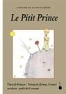 Antoine de Saint-Exupéry - Le Pitit Prince