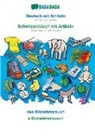 Babadada Gmbh - BABADADA, Deutsch mit Artikeln - Schwiizerdütsch mit Artikeln, das Bildwörterbuch - s Bildwörterbuech