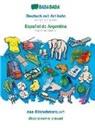 Babadada Gmbh - BABADADA, Deutsch mit Artikeln - Español de Argentina, das Bildwörterbuch - diccionario visual