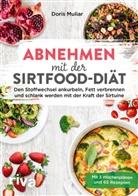 Doris Muliar - Abnehmen mit der Sirtfood-Diät