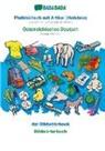 Babadada Gmbh - BABADADA, Plattdüütsch mit Artikel (Holstein) - Österreichisches Deutsch, dat Bildwöörbook - Bildwörterbuch