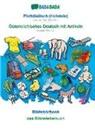 Babadada Gmbh - BABADADA, Plattdüütsch (Holstein) - Österreichisches Deutsch mit Artikeln, Bildwöörbook - das Bildwörterbuch