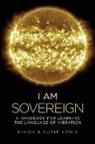 Simon Heilo, Suzie Heilo - I Am Sovereign