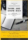 Richard Goddart - Think and Grow Rich by Napoleon Hill: The Ultimate Guide to Achieving Powerful Personal Success, with Self-Coaching Workbook Tool