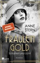 Anne Stern - Fräulein Gold: Schatten und Licht; .