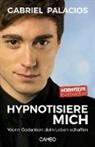 Gabriel Palacios - Hypnotisiere mich