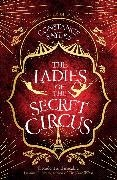 Constance Sayers - The Ladies of the Secret Circus