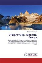 Valerij Ust'qncew - Jenergetika sistemy Zemli