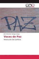 Jhon Alexander Vanegas Vargas - Voces de Paz