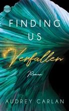 Audrey Carlan - Finding us - Verfallen