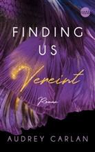 Audrey Carlan - Finding us - Vereint