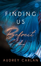 Audrey Carlan - Finding us - Befreit