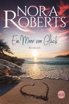 Nora Roberts - Ein Meer von Glück
