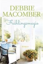 Debbie Macomber - Frühlingsmagie