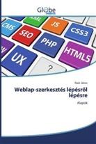 Naár János - Weblap-szerkesztés lépésröl lépésre