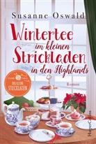 Susanne Oswald - Wintertee im kleinen Strickladen in den Highlands
