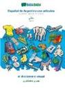Babadada Gmbh - BABADADA, Español de Argentina con articulos - Sindhi (in perso-arabic script), el diccionario visual - visual dictionary (in perso-arabic script)