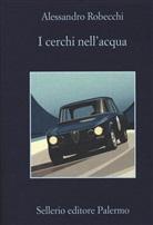 Alessandro Robecchi - I cerchi nell'acqua