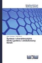 Adere Tarekegne, Delele Worku - Synteza i charakterystyka tlenku grafenu i zredukowany tlenek
