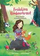 Anke Girod, Sabine Sauter - Fridolina Himbeerkraut - Mein Freund Schnuffelschnarch