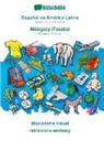 Babadada Gmbh - BABADADA, Español de América Latina - Malagasy (Tesaka), diccionario visual - rakibolana an-tsary