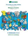 Babadada Gmbh - BABADADA, Français avec des articles - Malagasy (Tesaka), le dictionnaire visuel - rakibolana an-tsary
