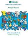 Babadada Gmbh - BABADADA, Nederlands met lidwoorden - Malagasy (Tesaka), het beeldwoordenboek - rakibolana an-tsary