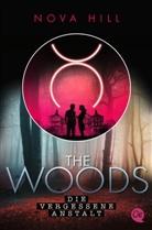 Nova Hill - The Woods - Die vergessene Anstalt
