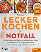Paula Keck - Lecker kochen im Notfall