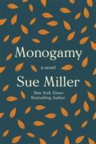 Sue Miller - Monogamy