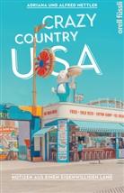 Adriana Mettler, Adriana und Alfred Mettler, Alfred Mettler - Crazy Country USA