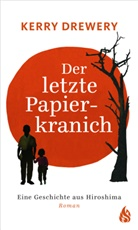 Kerry Drewery, Natsko Seki, Natsko Seki, Meritxell Janina Piel - Der letzte Papierkranich