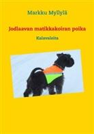 Markku Myllylä - Jodlaavan matikkakoiran poika