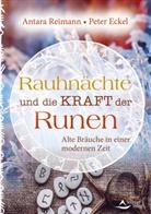 Peter Eckel, Antar Reimann, Antara Reimann - Rauhnächte und die Kraft der Runen