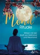 Dennis Möck-Ludwig, Anne-Mareik Schultz, Anne-Mareike Schultz - Mond-Rituale