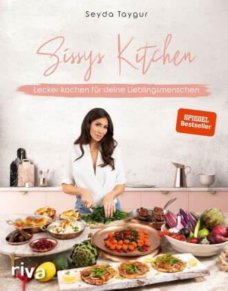 Seyd Taygur, Seyda Taygur, Pauline Wunsch - Sissys Kitchen - Lecker kochen für deine Lieblingsmenschen. Spiegel-Bestseller