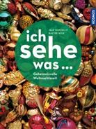 Jean Marzollo, Walte Wick, Walter Wick - Ich sehe was... Geheimnisvolle Weihnachtszeit
