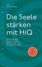Jens von Lindeiner, Jens von Lindeiner - Die Seele stärken mit HiQ
