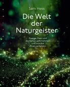 Sam Hess - Die Welt der Naturgeister