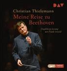 Christian Thielemann, Frank Arnold, Ulrich Tukur - Meine Reise zu Beethoven, 1 Audio-CD, (Hörbuch)