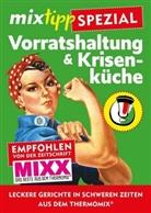 Antj Watermann, Antje Watermann - mixtipp-Spezial: Vorratshaltung & Krisenküche