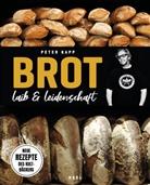 Peter Kapp - Brot - Laib & Leidenschaft