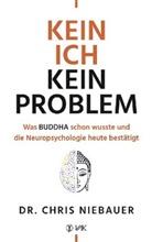 Chris Niebauer, Chris (Dr.) Niebauer - Kein Ich, kein Problem