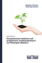 Shafaq Baghirova - Kompleksowe badania nad problemami srodowiskowymi na Pólwyspie Abshero