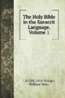 J. H. Gill, John Wenger, William Yates - The Holy Bible in the Sanscrit Language. Volume 1