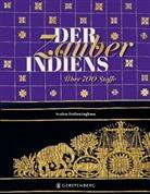 Avalon Fotheringham, Julia Paiva Nunes, Anke Wagner-Wolff - Der Zauber Indiens