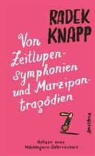 Radek Knapp - Von Zeitlupensymphonien und Marzipantragödien