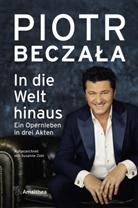 Piot Beczala, Piotr Beczala, Piotr Beczała, Susanne Zobl - In die Welt hinaus