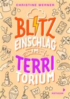 Chrisitine Werner, Christine Werner - Blitzeinschlag im TerriTorium